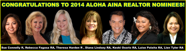 EXIT Real Estate Associates Realtors Receive Nominations for the 2014 Honolulu Board of REALTOR® Aloha 'Aina Award Program